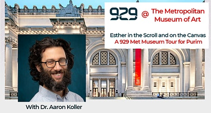 Esther in the Scroll and on the Canvas: A 929 Met Museum Tour for Purim tickets