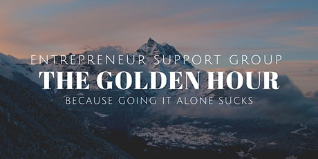 Golden Hour - Entrepreneur Support Group tickets