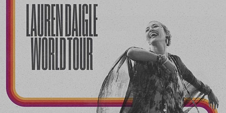 Lauren Daigle's World Tour - Childfund Volunteers - Orlando, FL tickets