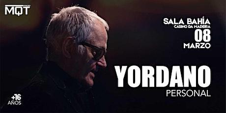 "Yordano ""Personal"" - Madeira bilhetes"