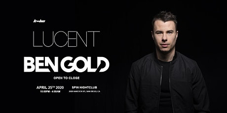 Lucent w/ Ben Gold - Open to Close tickets