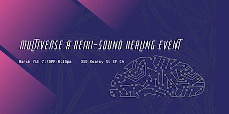 Multiverse Sound-Reiki Event tickets
