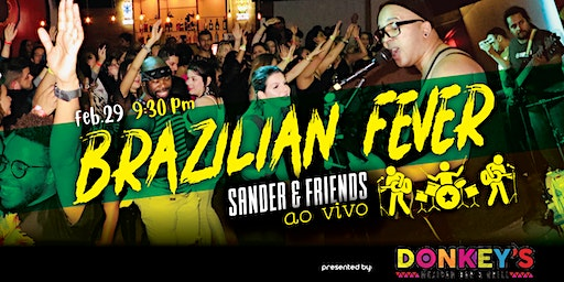 Brazilian Fever Party (SANDER and BETO band live)