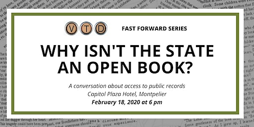 VTDigger Fast Forward Series: Why Isn't the State an Open Book?