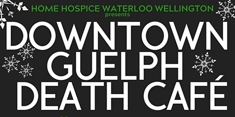 Guelph Death Cafe tickets