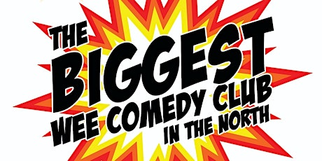 Biggest wee Comedy Club in the North at McCooeys tickets