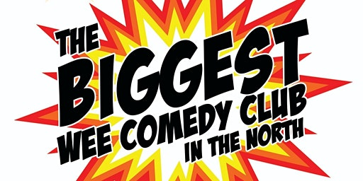 Biggest wee Comedy Club in the North at McCooeys