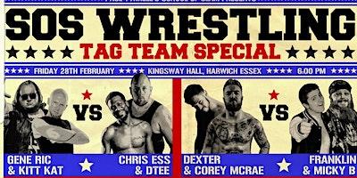 SOS Wrestling TAG TEAM TOURNAMENT + Boyne Vs May