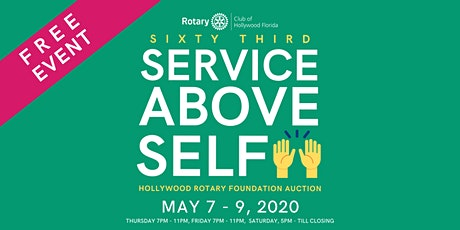 "FREE | 63rd ""Service Above Self"" Hollywood Rotary Auction  tickets"