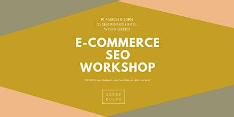 E-commerce SEO Workshop tickets