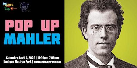 Pop Up Mahler 2020 - Upslope Brewing Company tickets