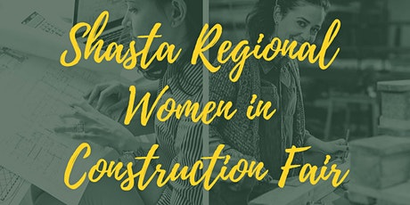 Shasta Regional Women in Construction Fair tickets