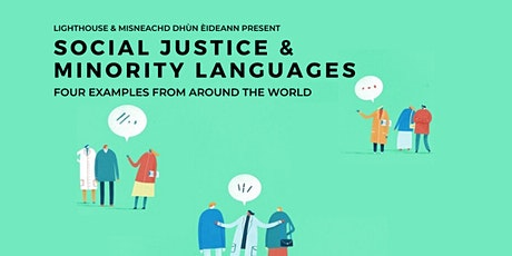Social justice and minority languages tickets