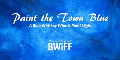 Paint the Town Blue: Wine & Paint Night