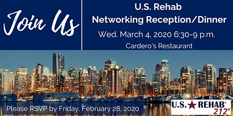 U.S. Rehab Reception/Dinner RSVP tickets