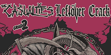 Leftover Crack + The Casualties tickets