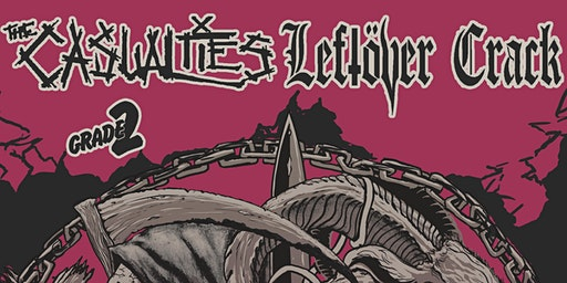 Leftover Crack + The Casualties