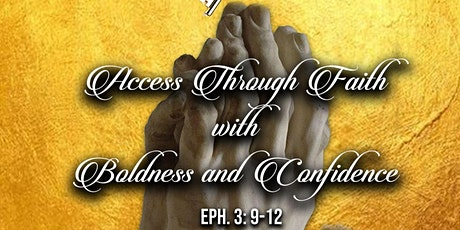 Access through Faith With Boldness & Confidence ! Gathering 2020 tickets