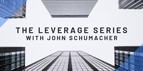 The Leverage Series with John Schumacher tickets