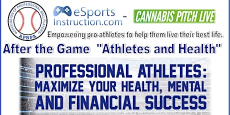 """After the Game  """"Athletes and Health""""  by APBPA & eSportsInstruction tickets"""
