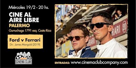 Cine al Aire Libre: FORD V. FERRARI (2019) - Miercoles 19/2 entradas