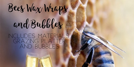 Bees Wax Wraps and Bubbles  tickets