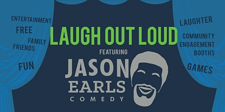 Laugh Out Loud featuring Jason Earls Comedy tickets