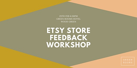 FREE - Etsy Store Feedback Interactive Workshop tickets