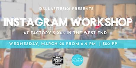 Dallasites101 Instagram Workshop tickets