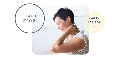 Prana Flow - 4-Week Class Series tickets