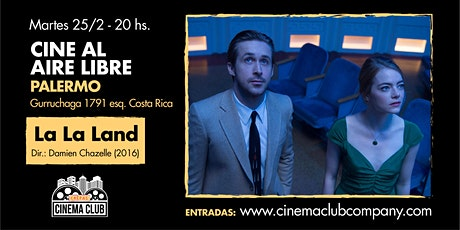 Cine al Aire Libre: LA LA LAND (2016) - Martes 25/2 entradas