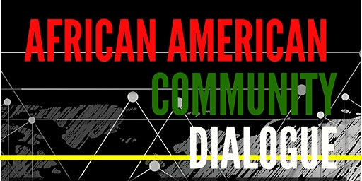 African American Community Dialogue