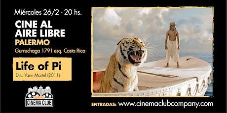 Cine al Aire Libre: LIFE OF PI (2012) - Miercoles 26/2 entradas