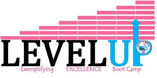Level -Up with Excellence Boot Camp: Children's Cluster 2020