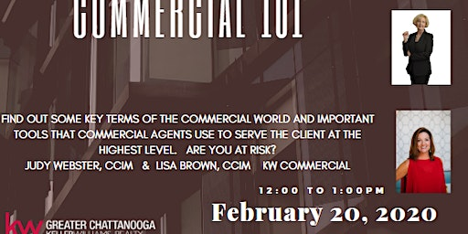 Commercial 101 with Lisa Brown, CCIM   & Judy Webster, CCIM