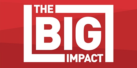 The Big Impact tickets