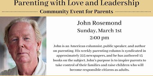 John Rosemond Parenting with Love and Leadership