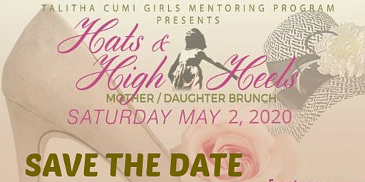 5th Annual Hats & High Heels Mother/Daughter Brunch - SAVE THE DATE!