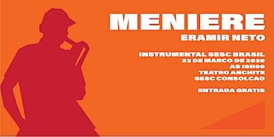 """Instrumental Sesc Brasil - Eramir Neto - """"MENIERE"""""""