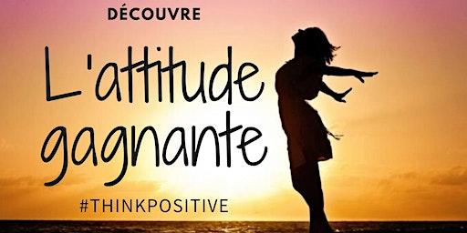 "Conférence - coaching ""Adopte l'attitude gagnante"""