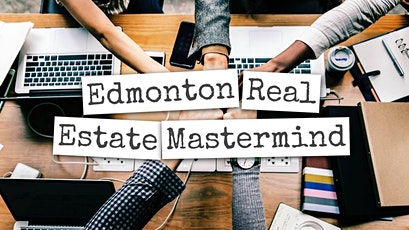 Edmonton Real Estate Mastermind September Meeting tickets