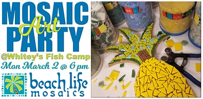 Mosaic Art Party in Fleming Island @ Whitey's Fish Camp