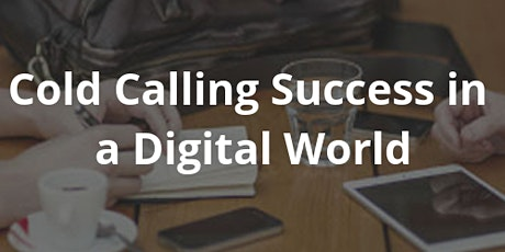 Cold Calling in the Digital Age tickets