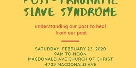 Workshop - Understanding Post-Traumatic Slave Syndrome tickets