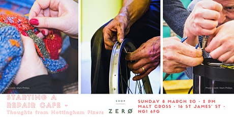 Starting a Repair cafe - tips from Nottingham Fixers tickets