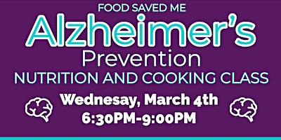FREE Nutrition Class: Alzheimer's Prevention