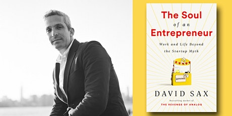 David Sax - The Soul of an Entrepreneur tickets
