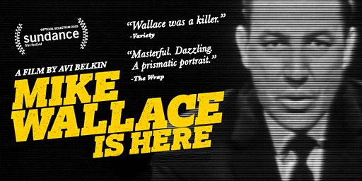 FILM: Mike Wallace Is Here