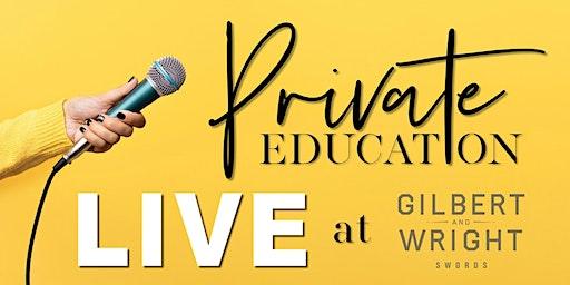 Private Education: LIVE 25/03/20
