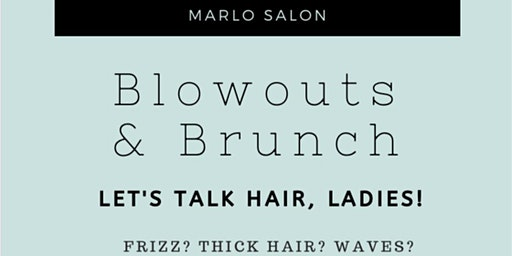 Blowouts & Brunch